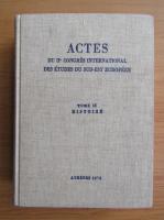 Anticariat: Actes du IIe Congres International des Etudes du Sud-Est Europeen (volumul 2)