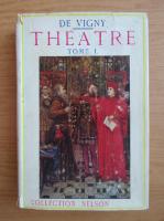 Anticariat: Alfred de Vigny - Theatre (volumul 1, 1934)