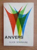 Anticariat: Anvers. Guide sommaire
