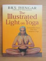 Anticariat: B. K. S. Iyengar - The illustrated light on yoga