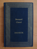 Bernard Clavel - Amarok