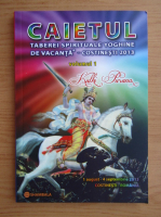 Anticariat: Caietul taberei spirituale yoghine de vacanta, Costinesti 2013 (volumul 1)