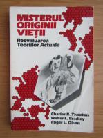 Anticariat: Charles B. Thaxton - Misterul originii vietii. Reevaluarea teoriilor actuale