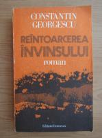Anticariat: Constantin Georgescu - Reintoarcerea invinsului