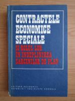 Anticariat: Contractele economice speciale si rolul lor in indeplinirea sarcinilor de plan