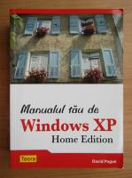 Anticariat: David Pogue - Manualul tau de Windows XP. Home edition