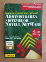 Anticariat: Debra Niedermiller-Chaffins - Administrarea sistemelor Novell NetWare