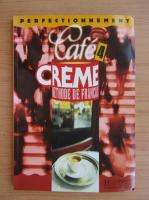 Anticariat: Elisabeth Massacret - Cafe creme 4. Methode de francais
