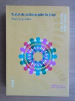 Irvin D. Yalom - Tratat de psihoterapie de grup. Teorie si practica