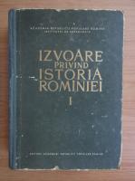 Izvoare privind istoria Romaniei (volumul 1)