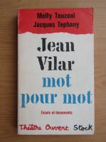 Jean Vilar - Mot pour mot