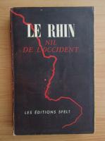 Le Rhin, Nil de l'Occident (1946)