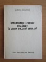 Mariana Mangiulea - Imprumuturi lexicale romanesti in limba bulgara literara