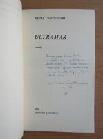 Anticariat: Mihai Cantuniari - Ultramar (cu autograful autorului)