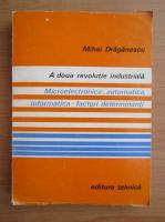 Anticariat: Mihai Draganescu - A doua revolutie industriala