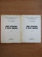 Anticariat: Nicolae Suta - Comert international si politici comerciale (2 volume)