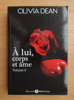 Anticariat: Olivia Dean - A lui, corps et ame (volumul 2)