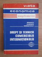 Anticariat: Probleme de drept si tehnica comerciala internationala (volumul 1)