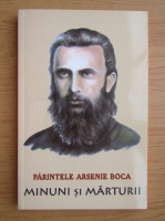 Romeo Petrasciuc - Parintele Arsenie Boca, minuni si marturii