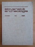 Anticariat: Slovenska archeologia, an XXXIX, nr. 1-2, 1991