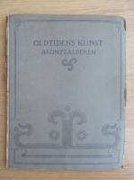 Anticariat: Sophus Muller - Oldtidens Kunst Bronzealderen (1921)