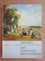 Anticariat: Tresors des Chateaux Britanniques