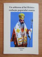 Anticariat: Un arhiereu al lui Hristos vorbeste poporului roman