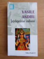 Anticariat: Vasile Andru - Intelepciune indiana
