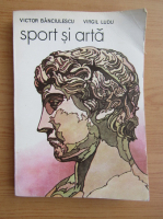 Anticariat: Victor Banciulescu - Sport si arta
