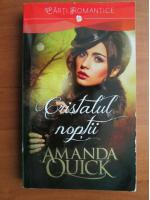 Anticariat: Amanda Quick - Cristalul noptii
