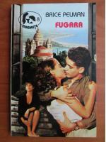 Anticariat: Brice Pelman - Fugara
