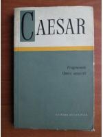 Anticariat: Caesar - Fragmentele. Opera apocrifa
