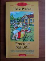 Anticariat: Daniel Pennac - Fructele pasiunii