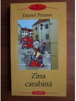 Anticariat: Daniel Pennac - Zana carabina