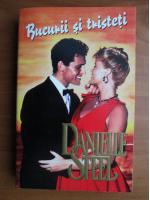 Danielle Steel - Bucurii si tristeti