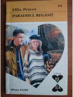 Anticariat: Ellis Peters - Paradisul regasit