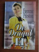 Anticariat: Fayrene Preston - De dragul ei