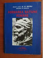G. D. Iscru - Formarea natiunii romane