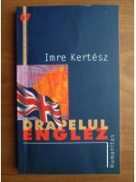 Anticariat: Imre Kertesz - Drapelul englez