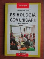 Jean Claude Abric - Psihologia comunicarii