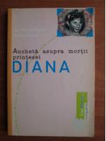 Anticariat: Jean Marie Pontaut - Ancheta asupra mortii printesei Diana