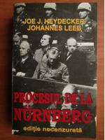 Anticariat: Joe Heydecker - Procesul de la Nurnberg. Editie necenzurata