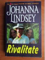 Anticariat: Johanna Lindsey - Rivalitate