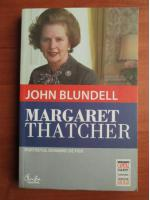 Anticariat: John Blundell - Margaret Thatcher