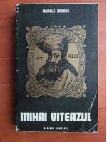 Manole Neagoe - Mihai Viteazul