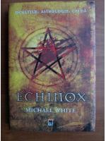 Michael White - Echinox