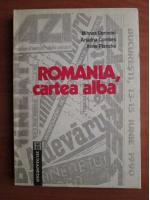 Anticariat: Mihnea Berindei - Romania, cartea alba. 13-15 Iunie 1990