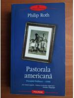 Anticariat: Philip Roth - Pastorala americana