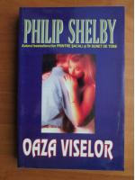 Philip Shelby - Oaza viselor
