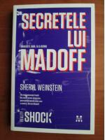 Anticariat: Sheryl Weinstein - Secretele lui Madoff